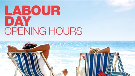 Labour-Day-Hours-1079e2dd-0186-4d07-ae14-53a9f9560501-0-630x353